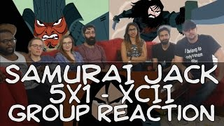 Samurai Jack - 5x1 XCII - Group Reaction!