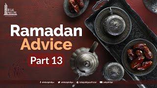 Ramadaan Advice with Dr. Bilal Philips – 13