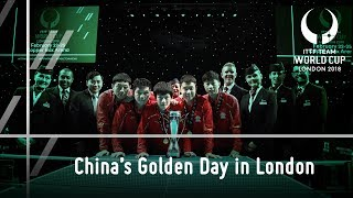 2018 ITTF Team World Cup | China's Golden Day in London