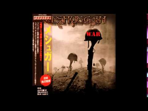 Meshuggah- War (The Best of) [Full Album]