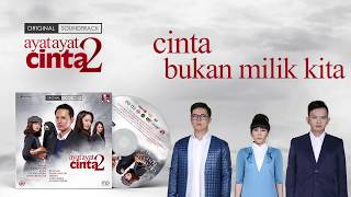 Cassandra - Cinta Bukan Milik Kita - OST AAC2 (Official Audio Lyric)
