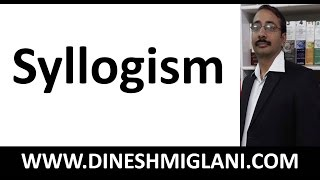 Syllogism (Discussion of 20 Problems) by Dinesh Miglani