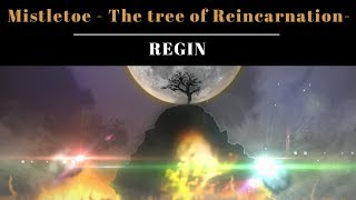 【LSO-R1】ミスルトウ~転生の宿り木~Mistletoe-The Tree of Reincarnation- 【Regin】