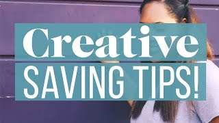 11 Creative Ways To Save Even More Money | The Financial Diet