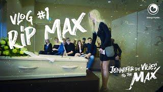 JENNIFER TO THE MAX - RIP MAX VLOG 01