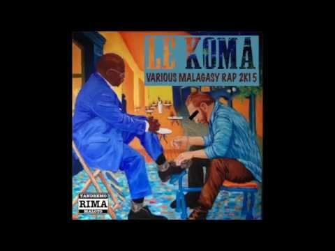 "EXTRAIT DE LA COMPILATION RAP MALAGASY 2015 ""LE KOMA Vol.01"" (OFFICIAL AUDIO - KOLOTSAINA MAINTY)"