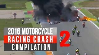 2016 Motorcycle Racing Crash Compilation 2   Remake [Live Commentary No music]