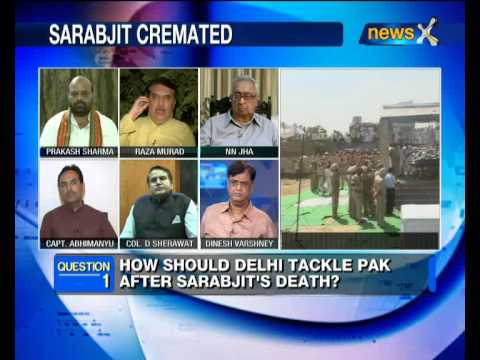 NewsX Debate: How should India tackle Pak after Sarabjit's death? -- part 3