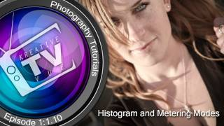 How to use your Histogram and Metering Modes - Ep#2