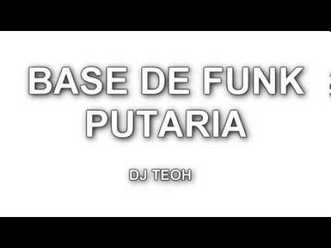 BASE DE FUNK   PUTARIA  DJ TEOH lançamento 2014