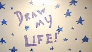 Draw My Life - Tag Video!