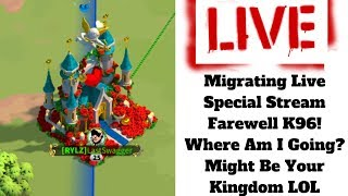 Migrating Live Special Stream! Farewell K96! Where Am I Going? Might Be Your Kingdom LOL