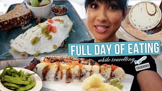 Full Day of Eating While Traveling | Meal Ideas & What I Order at Restaurants