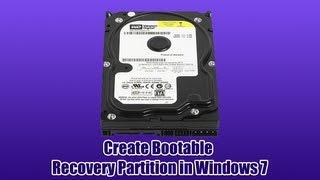 Create Bootable Recovery Partition in Windows 7