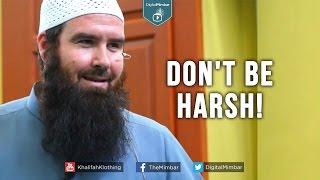 Don't Be Harsh! – Abdur Raheem McCarthy