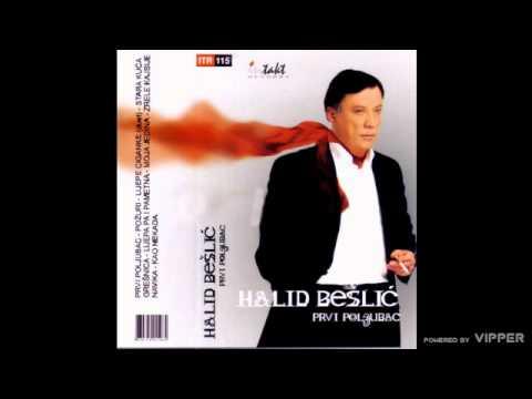 Halid Beslic - Stara Kuca
