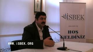 İsbek Konferansları - M. Fatih Çıtlak - 14.12.2011
