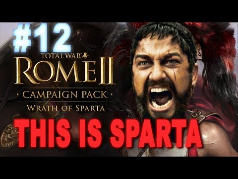 This is Sparta - Total War Rome 2 Wrath of Sparta Campaign #12