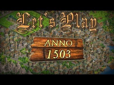 Let's Play Anno 1503 #012 [Deutsch][HD] - Die Finanzen Sind Gerettet!