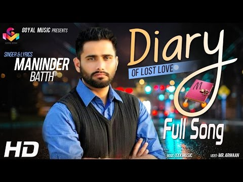 Diary Of Lost Love | Maninder Batth | Music Xxx Music (jassi X) | Goyal Music video