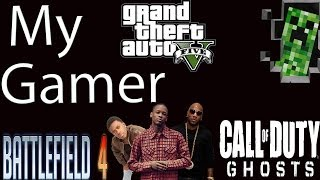 """MY GAMER"" ( YG - MY NIGGA PARODY ) Ghosts, Battlefield4, GTA5 & Minecraft"