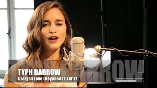 Typh Barrow - Crazy In Love - Beyonce ft. JAY Z (cover)