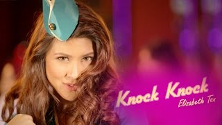 Elizabeth Tan - Knock Knock (Official Music)