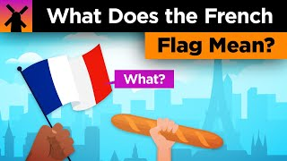 What Does the French Flag Mean?