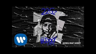 22Gz - Intro/Rap Sheet [Official Audio]