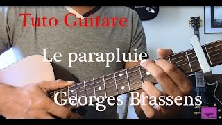 Cours de guitare - Chanson facile  4 accords - Le parapluie - Georges Brassens