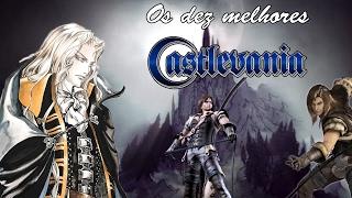 Os 10 melhores Castlevania's já lançados!