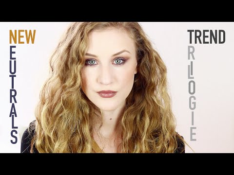 TRENDTRILOGIE TEIL I • NEW NEUTRALS TUTORIAL