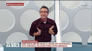 Os Donos da Bola – 17/05/2019 - Íntegra