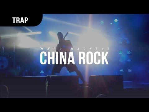 Marc Madness - China Rock