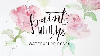 PAINT WITH ME: Watercolor Roses Tutorial (Easy, Beginner Painting)