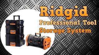 "Ridgid 22"" Professional Tool Storage System & 25"" Tool Tube Overview"