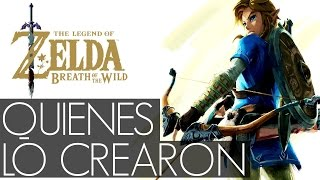 Los genios detrás de Breath of The Wild