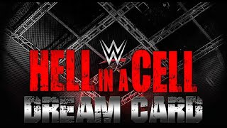 WWE Hell In A Cell Dream Card