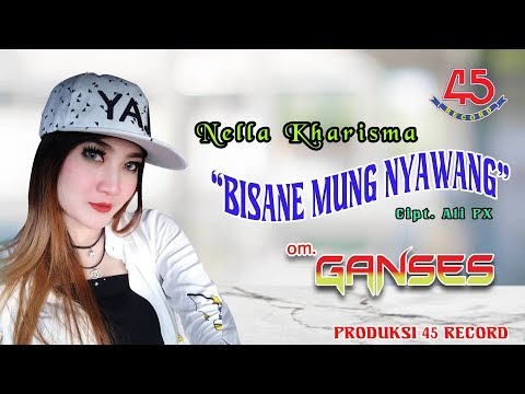Bisane Mung Nyawang (Koplo) - Nella Kharisma [ Clip]