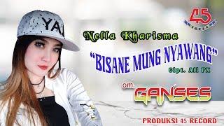 Download Song Bisane Mung Nyawang (Koplo) - Nella Kharisma [OFFICIAL] Free StafaMp3