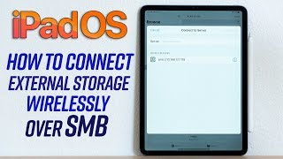 How to Wirelessly Connect your iPad to any Hard Drive - iPadOS SMB