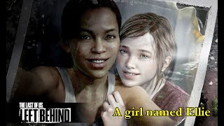 LIVE! Last of Us: Remastered - Left Behind: A girl named Ellie