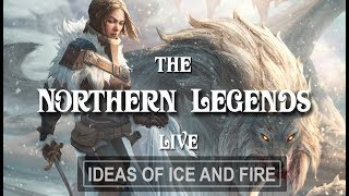 ASOIAF Theories & Discussions: The Northern Legends