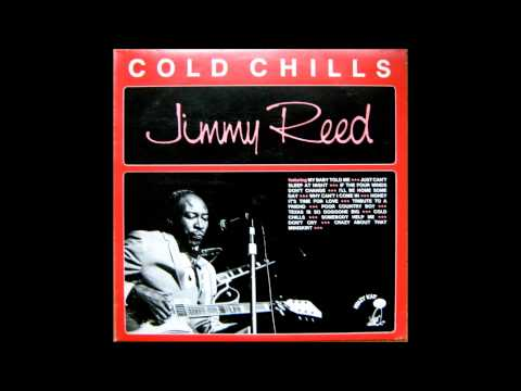 Jimmy Reed - My Baby Told me