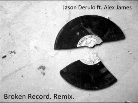 Broken Record Remix - Jason Deruulo Ft Alex James [w  Download] video