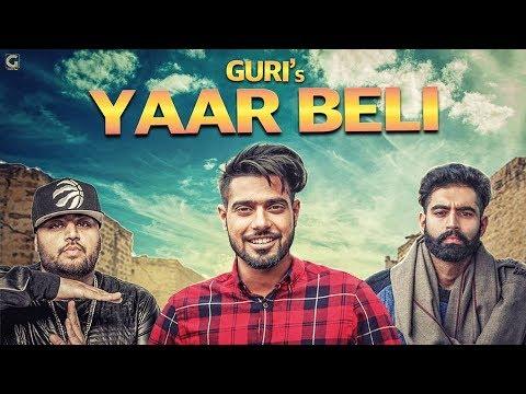 Yaar Beli (Full Video) Guri Ft Deep Jandu | Parmish Verma | Latest Punjabi Songs 2017 | Geet MP3