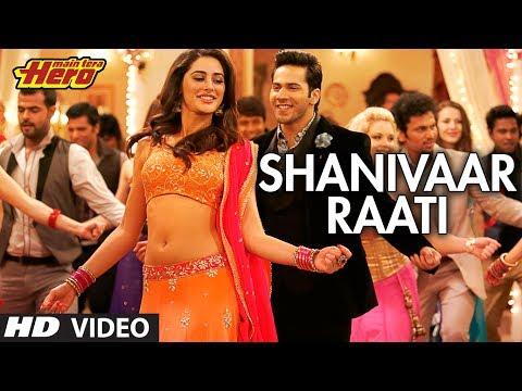 Shanivaar Raati Song Main Tera Hero | Arijit Singh | Varun Dhawan...