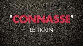 Connasse - Le Train