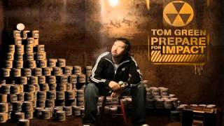 Tom Green - Write Rhymes And Act Like An Asshole