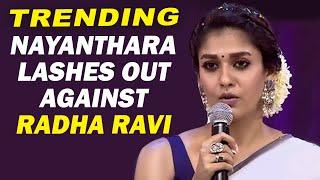Nayanthara lashes out Radha Ravi – Trending video